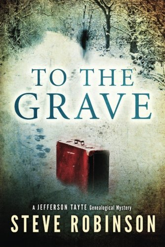 9781477818534: To the Grave (Jefferson Tayte Genealogical Mystery)