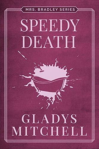 9781477818718: Speedy Death (Mrs. Bradley)