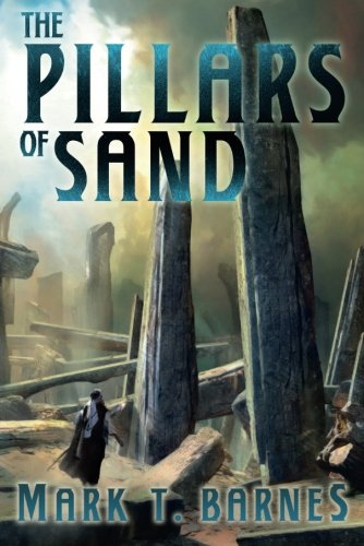 9781477819548: The Pillars of Sand (Echoes of Empire)