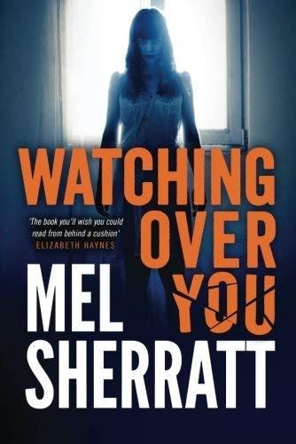Watching Over You: Sherratt, Mel
