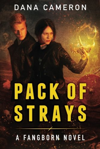 9781477819777: Pack of Strays (The Fangborn Series)