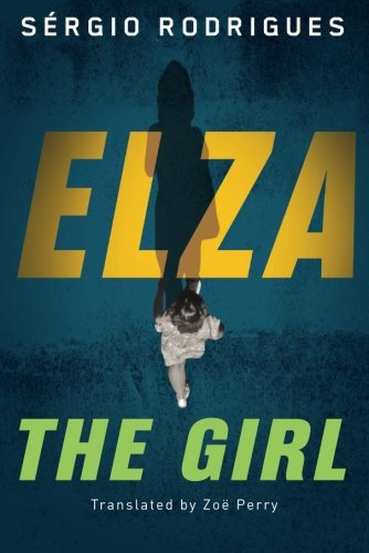 Elza: The Girl: Rodrigues, Sergio
