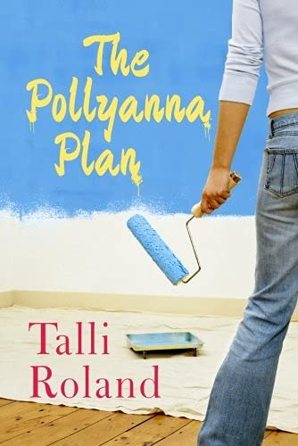 9781477820179: The Pollyanna Plan