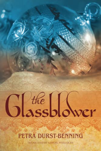 9781477820278: The Glassblower (The Glassblower Trilogy)