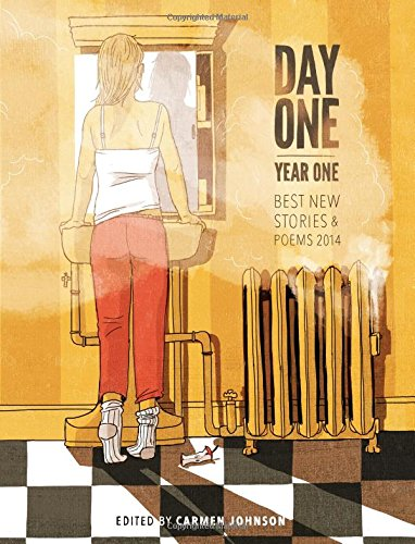 Day One, Year One: Best New Stories and Poems, 2014: Little A