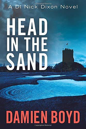 9781477821046: Head in the Sand (DI Nick Dixon Crime)