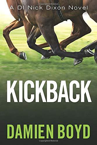 9781477821053: Kickback (DI Nick Dixon Crime)