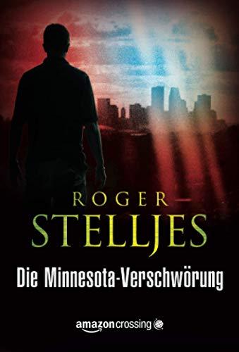 9781477821152: Die Minnesota-Verschwörung (Ein McRyan-Thriller) (German Edition)