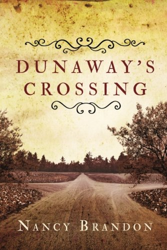 Dunaway's Crossing: Brandon, Nancy