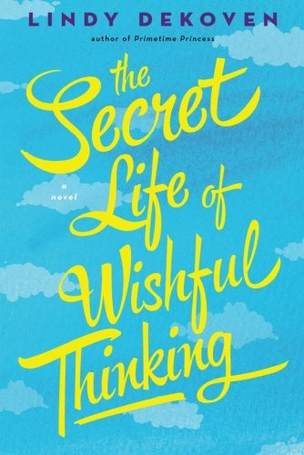 9781477821398: The Secret Life of Wishful Thinking