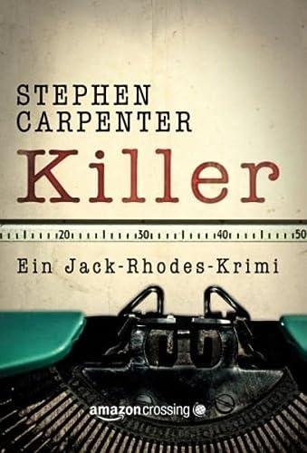 Killer: Carpenter, Stephen /