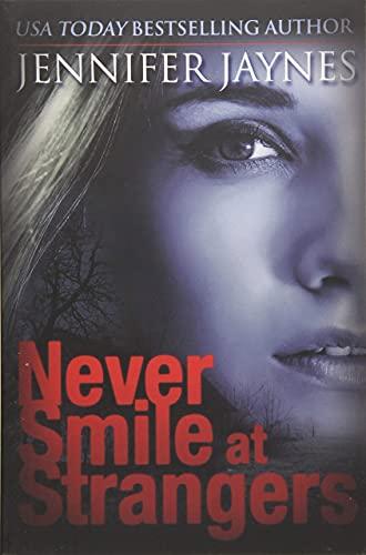 9781477821916: Never Smile at Strangers (Strangers Series)