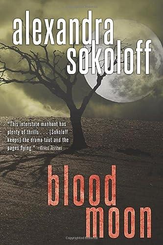 Blood Moon The Huntress Fbi Thrillers By Sokoloff Alexandra INR67 ISBN 9781477822050