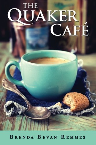 9781477822111: The Quaker Café (A Quaker Cafe Novel)