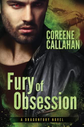 Fury of Obsession (Dragonfury Series): Callahan, Coreene