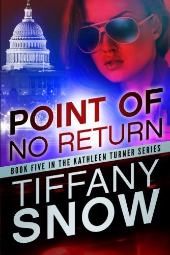 9781477822579: Point of No Return (The Kathleen Turner Series)