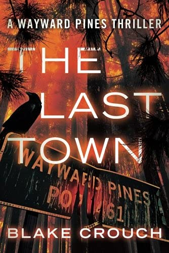 The Last Town: Crouch, Blake