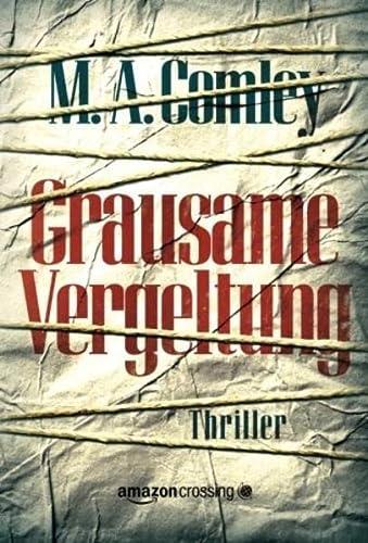 9781477823019 - Comley, M. A. / Giese, Anja: Grausame Vergeltung - Buch