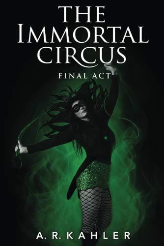 9781477823064: The Immortal Circus: Final Act