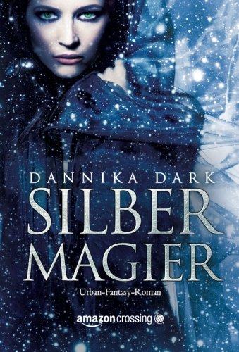 9781477823392: Silbermagier (Magieri-Reihe) (German Edition)