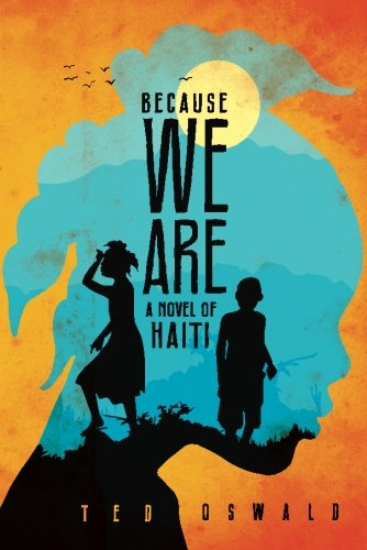9781477823804: Because We Are (A Libète Limyè Mystery)