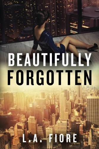 9781477823965: Beautifully Forgotten (Beautifully Damaged series)