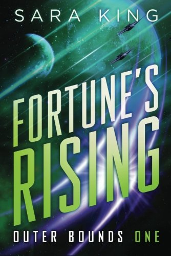 Fortune's Rising (Outer Bounds): Sara King