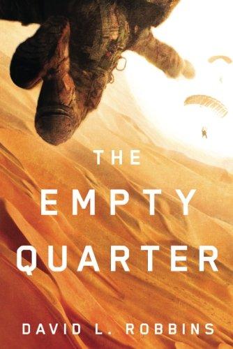 The Empty Quarter (A USAF Pararescue Thriller): David L. Robbins