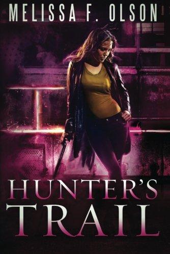Hunter's Trail (Scarlett Bernard): Olson, Melissa F.