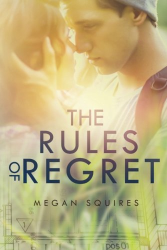 The Rules of Regret: Squires, Megan