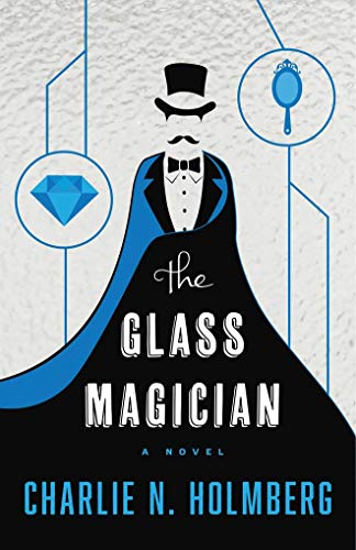 The Paper Magician: The Glass Magician 2