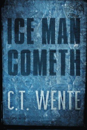 Ice Man Cometh (Jeri Halston): Wente, C. T.