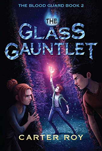 9781477826263: The Glass Gauntlet (The Blood Guard)
