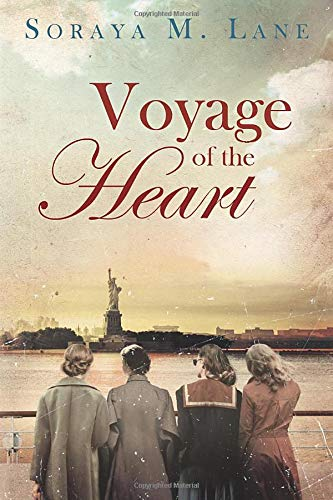 Voyage of the Heart: Lane, Soraya