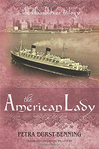 9781477826584: The American Lady (The Glassblower Trilogy)