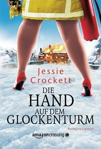 9781477826782: Die Hand auf dem Glockenturm (German Edition)
