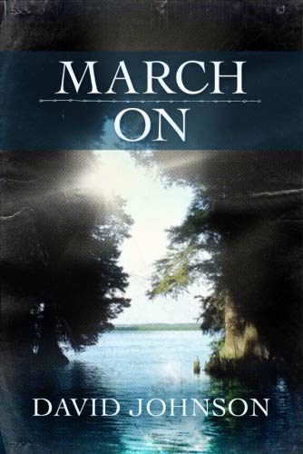 9781477827031: March On (The Tucker Series)
