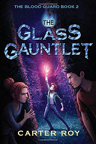 9781477827154: The Glass Gauntlet (The Blood Guard)