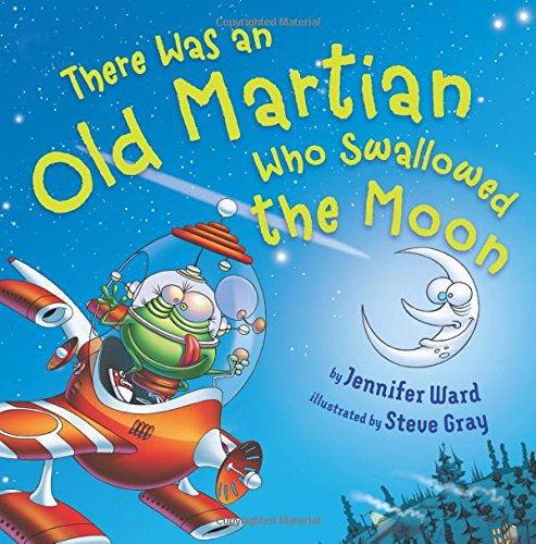 9781477827437: There Was an Old Martian Who Swallowed the Moon