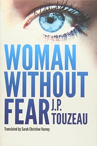 Woman Without Fear: Touzeau, J.P.