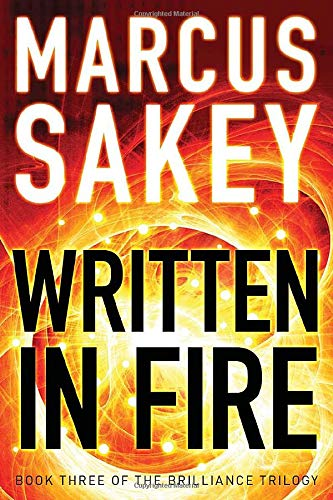 9781477827642: Written in Fire (The Brilliance Trilogy)