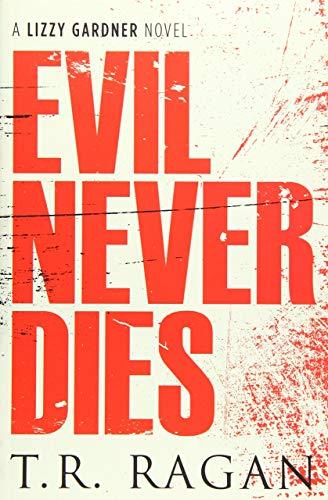 9781477827703: Evil Never Dies (Lizzy Gardner)