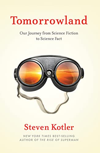 9781477827949: Tomorrowland: Our Journey from Science Fiction to Science Fact