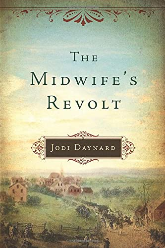 9781477828007: The Midwife's Revolt