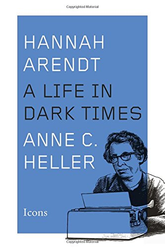 9781477828342: Hannah Arendt: A Life in Dark Times (Icons)