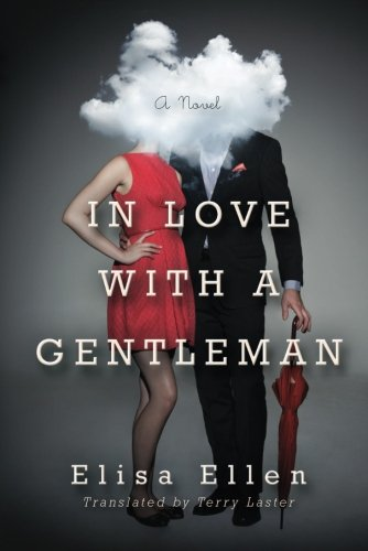 In Love with a Gentleman: Ellen, Elisa