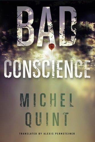 Bad Conscience: Michel Quint