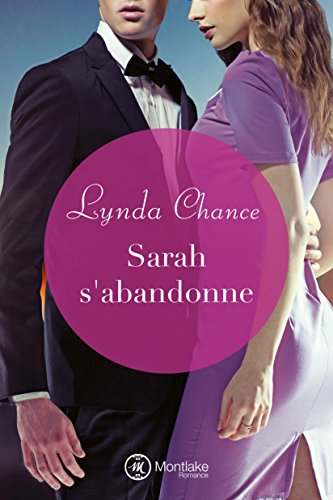 9781477829660: Sarah s'abandonne (French Edition)