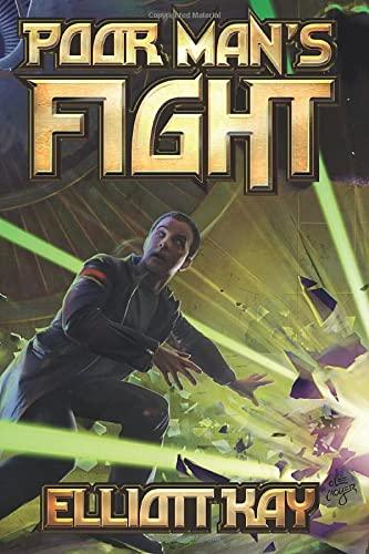 Poor Man's Fight (Poor Man's Fight Series): Kay, Elliott