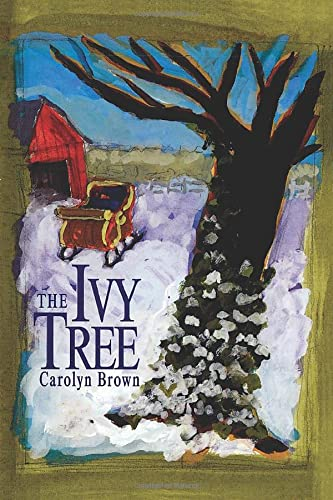 The Ivy Tree: Brown, Carolyn
